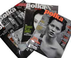 Et pourquoi pas un abonnement à Polka magazine
